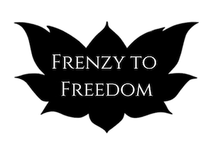 Frenzy to Freedom